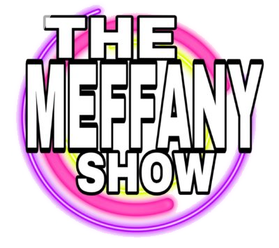 The Meffany Show